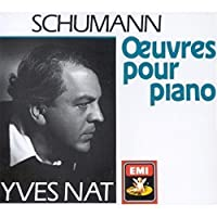 Schumann: Oeuvres pour Piano [Piano Works]