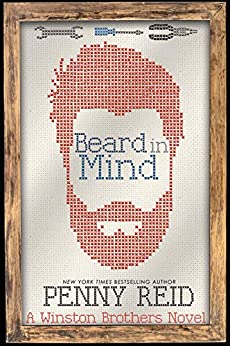 Beard in Mind: A Small Town Romantic Comedy (Winston Brothers Book 4) by [Penny Reid]