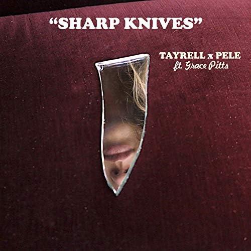 Tayrell feat. Grace Pitts & JPL