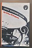 He Who Whispers (Fingerprint Books)