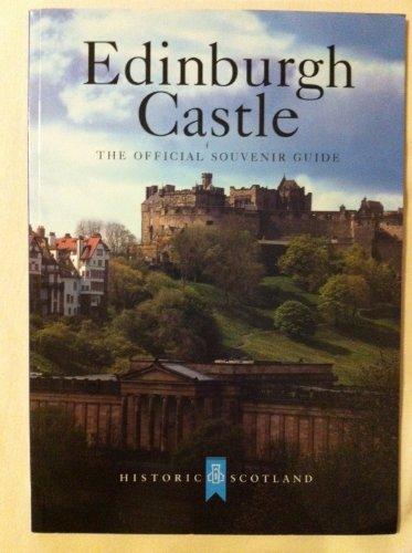 Edinburgh Castle: The Official Souvenir Guide
