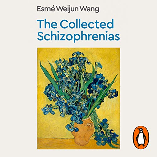 The Collected Schizophrenias audiobook cover art