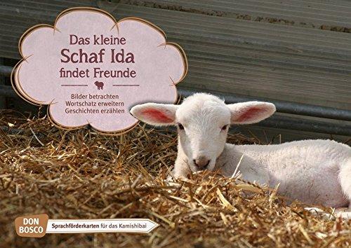 Das kleine Schaf Ida findet Freunde. Kamishibai Bildkartenset. Bilder betrachten. Wortschatz erweitern. Geschichten erzählen: Sprachförderkarten für ... für unser Erzähltheater Kamishibai)