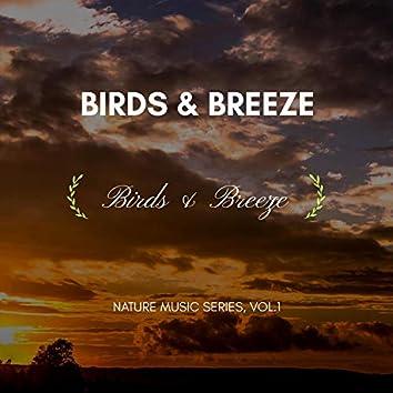 Birds & Breeze - Nature Music Series, Vol.1