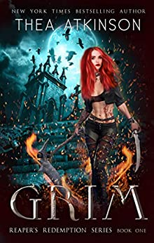 Grim (Reaper's Redemption Book 1) by [Thea Atkinson]