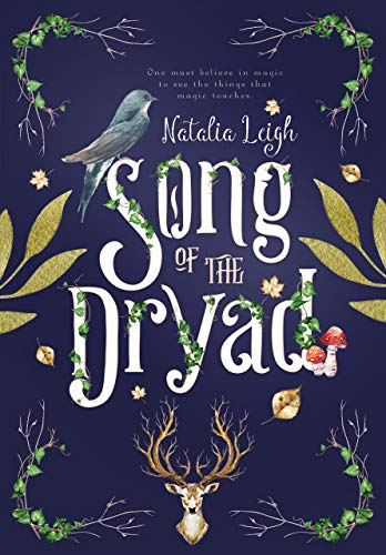 Amazon.com: Song of the Dryad eBook: Leigh, Natalia: Kindle Store