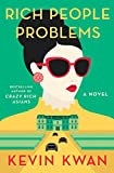 Rich People Problems [Paperback] Kwan Kevin