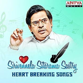 Sirivennela Sitarama Sastry - Heart Breaking Songs