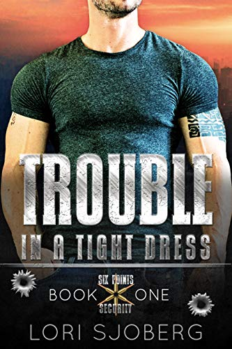 He doesn't know about her past, and what he doesn't know might get them both killed…  <em>Trouble In A Tight Dress</em> by award-winning author Lori Sjoberg