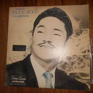 La Historia De Javier Solis, El Rey Del Bolero Ranchero (Cbs / Vinyl)