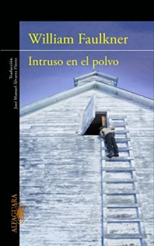 Intruso en el polvo (LITERATURAS)
