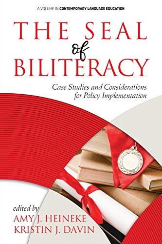 Compare Textbook Prices for The Seal of Biliteracy: Case Studies and Considerations for Policy Implementation Contemporary Language Education  ISBN 9781648020223 by Heineke, Amy J.,Davin, Kristin J.