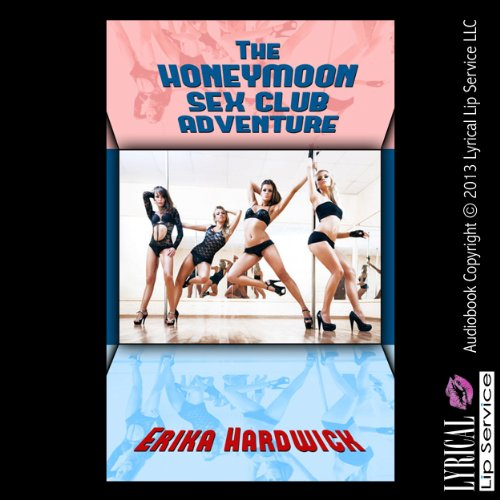 The Honeymoon Sex Club Adventure audiobook cover art