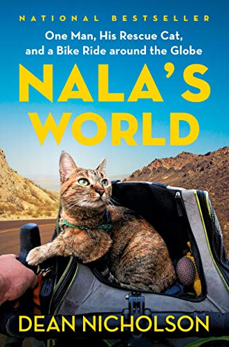 Nala's World: One Man, His Rescue Cat, and a Bike Ride around the Globe Kindle Edition