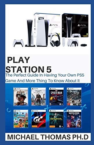 PLAY STATION 5: The Perfect Guide In Having Your Own PS5 Game And More Thing To Know About It