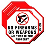 No Firearms and Weapons Allowed in This Property Sign Label Sticker Set of 10 Pack 6 x 6 Inch 5 Mil Vinyl Laminated for Ultimate Protection Durability Self Adhesive Decal UV Protected Weatherproof
