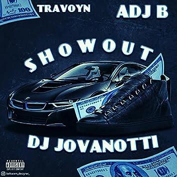 Show Out (feat. Travoyn & Adj B)
