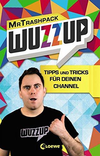 WuzzUp - Tipps und Tricks für deinen Channel