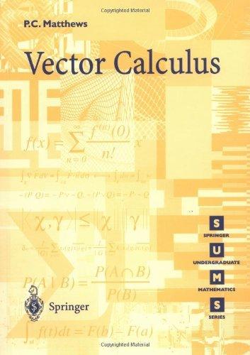 Vector Calculus (Springer Undergraduate Mathematics Series) (English Edition)