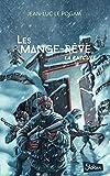 Les Mange-Rêve (T3) : La bascule - Lecture roman ado science-fiction dystopie - Dès 13 ans (3)
