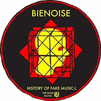 History Of Fake Music:L