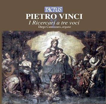 Pietro Vinci: Ricercari a tre voci