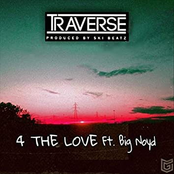 4 the Love (feat. Big Noyd)