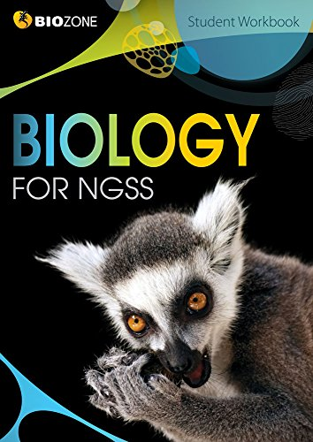 Biology for NGSS (Next Generation Science Standards) Student Workbook