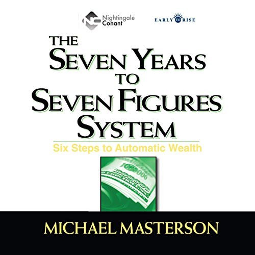 The Seven Years to Seven Figures System cover art