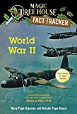 world war 2 books for kids - World War II: A Nonfiction Companion to Magic Tree House Super Edition #1: World at War, 1944 (Magic Tree House (R) Fact Tracker)
