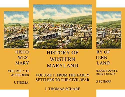 History of Western Maryland (6 Book Series)