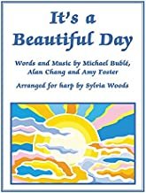 It's a Beautiful Day: Arranged for Harp by Sylvia Woods