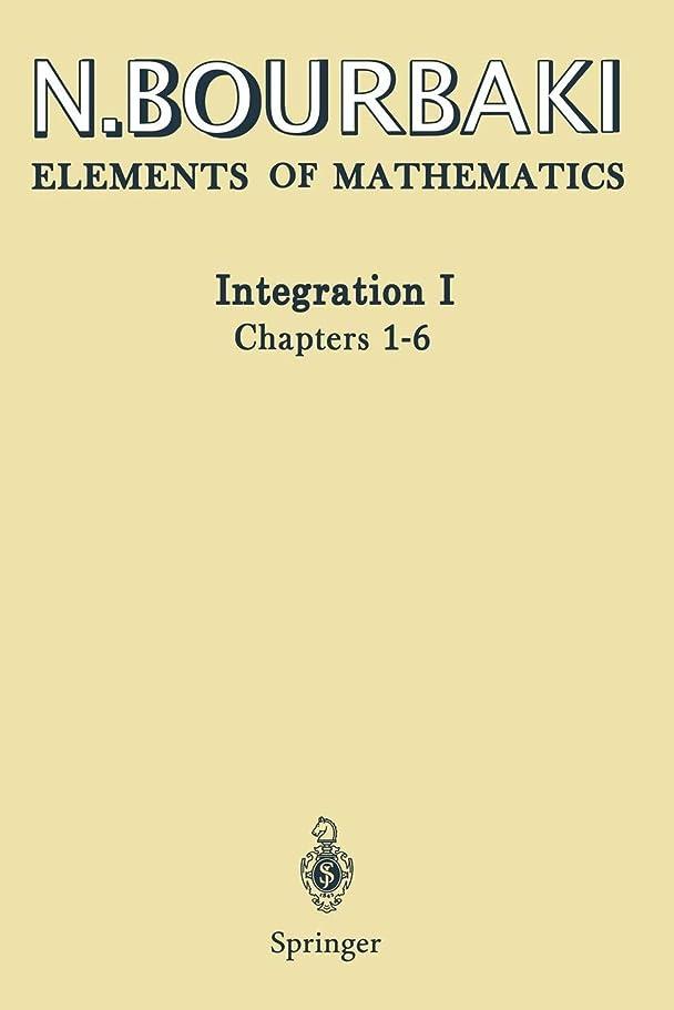 最近施設間Integration I: Chapters 1–6 (Elements of Mathematics)