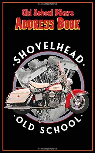 Old School Shovelhead Retro Address Book: Motorcycle Rider Gear themed Retro rockabilly Tabbed in Alphabetical Order, Perfect for Keeping Track of ... Social Media & Birthdays (Biker Collection)