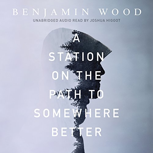 A Station on the Path to Somewhere Better audiobook cover art