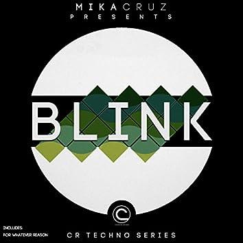 Blink (CR Techno Series)
