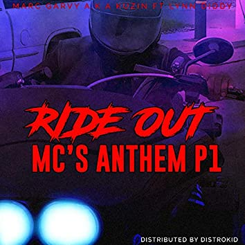 Ride Out: MC's Anthem, Pt. 1 (feat. Lynn Diddy)