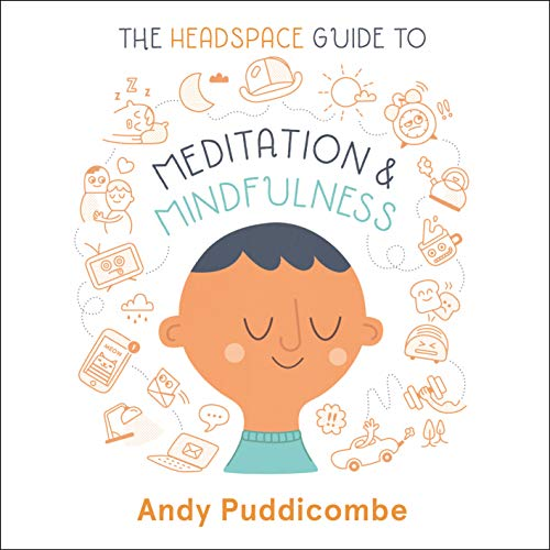 The Headspace Guide to... Mindfulness & Meditation audiobook cover art