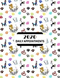 2020 Daily Appointments: Day to Day Schedule Agenda Organiser / Pet / Dog Grooming / Training / Walking / Pet Sitting / Hourly Slots