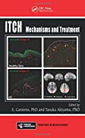 Itch: Mechanisms and Treatment (Frontiers in Neuroscience)