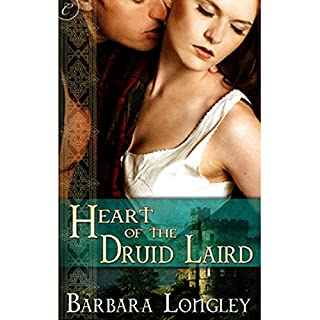 Heart of the Druid Laird                   By:                                                                                                                                 Barbara Longley                               Narrated by:                                                                                                                                 Chloe Campbell                      Length: 9 hrs and 18 mins     3 ratings     Overall 4.0