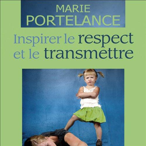 Inspirer le respect et le transmettre Titelbild