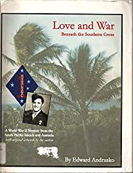 Love and War (Beneath the Southern Cross): Edward Andrusko