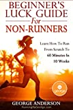 Beginners luck Guide for non runners
