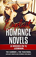 Explicit Romance Novels: (2 Books in 1) LESBIAN: The Summer + The Teen Rebel. Explicit Erotic Sex Stories for Adult