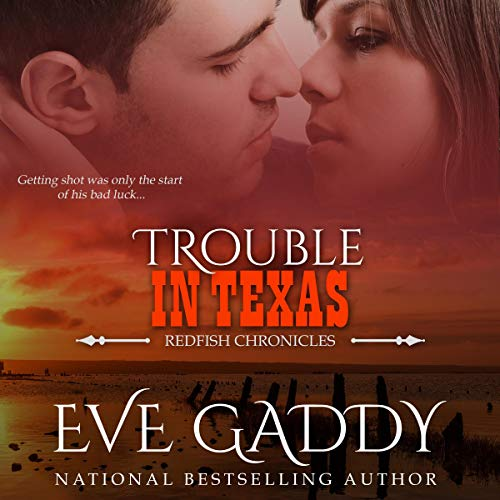 Trouble in Texas Audiobook By Eve Gaddy cover art
