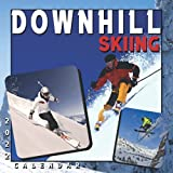 Downhill Skiing Calendar 2022: 12 Months Calendar 2022 With Perfect Imagery Picks For The Whole Year For All Ages And Genders