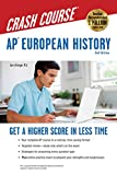 AP® European History Crash Course, 2nd Ed.,  Book + Online: Get a Higher Score in Less Time (Advanced Placement (AP) Crash Course)