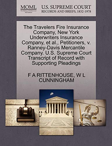 The Travelers Fire Insurance Company, New York Underwriters Insurance Company, et al., Petitioners, V. Ranney-Davis Mercantile Company. U.S. Supreme C
