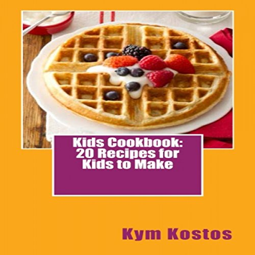 Kids Cookbook audiobook cover art